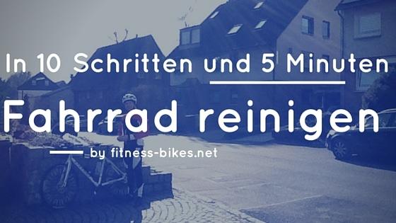Fahrrad reinigen in 5 Minuten
